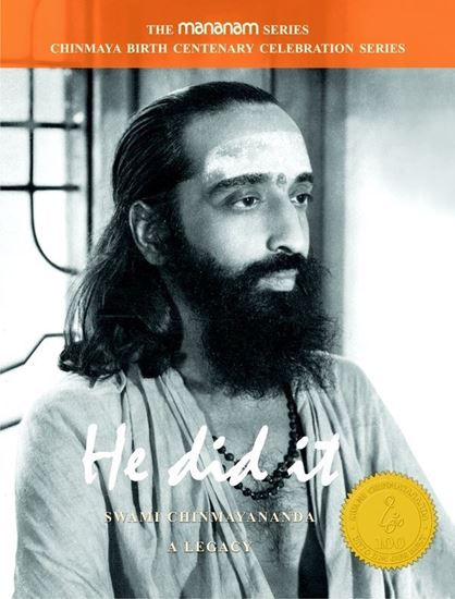 Picture of HE DID IT- Swami Chinmayananda, A Legacy